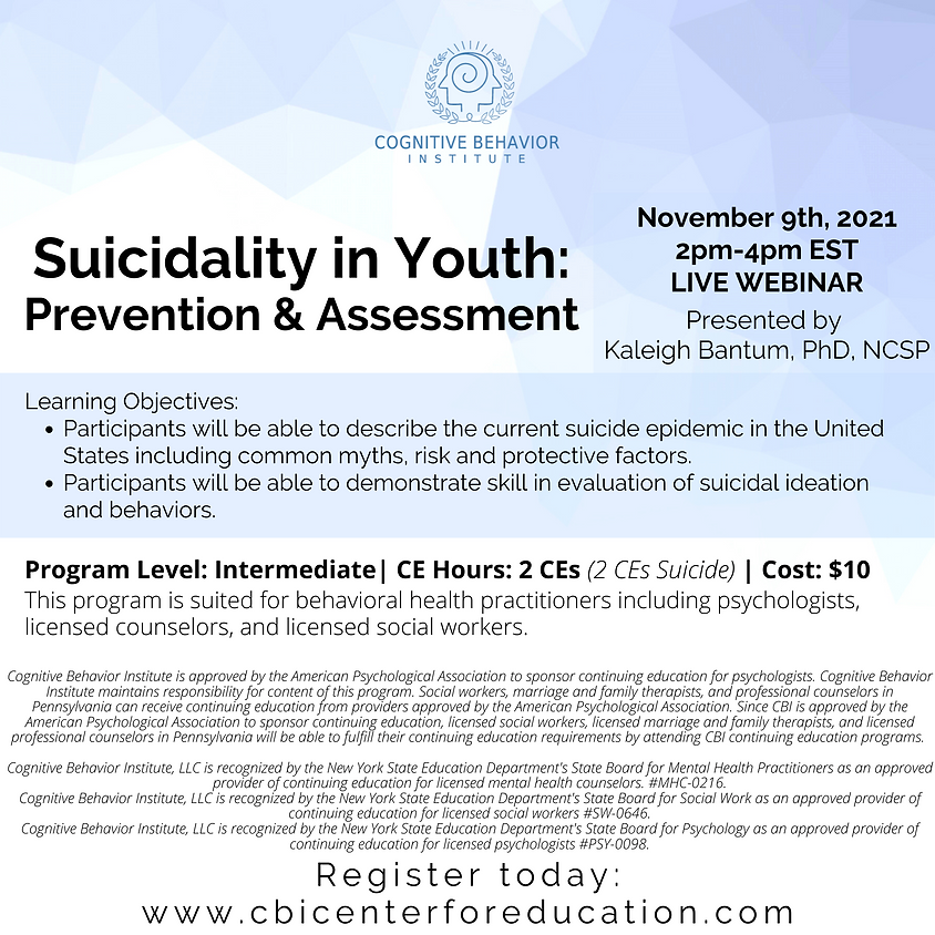 Suicidality in Youth: Prevention & Assessment