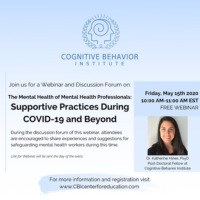The Mental Health of Mental Health Professionals: Supportive Practices During COVID-19 and Beyond