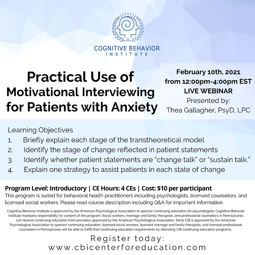 Practical Use of Motivational Interviewing for Patients with Anxiety