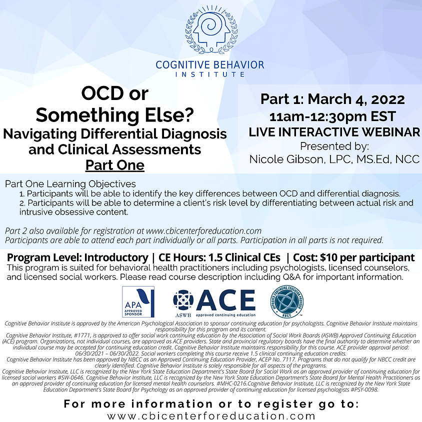 OCD or Something Else? Navigating Differential Diagnosis and Clinical Assessments Part One