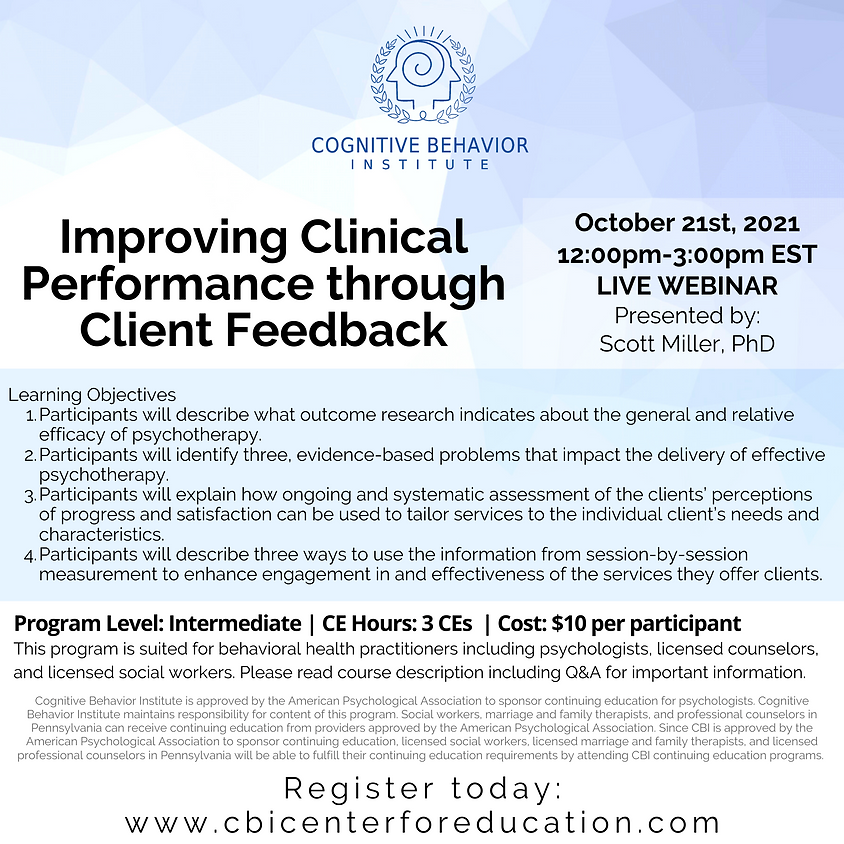 Improving Clinical Performance through Client Feedback