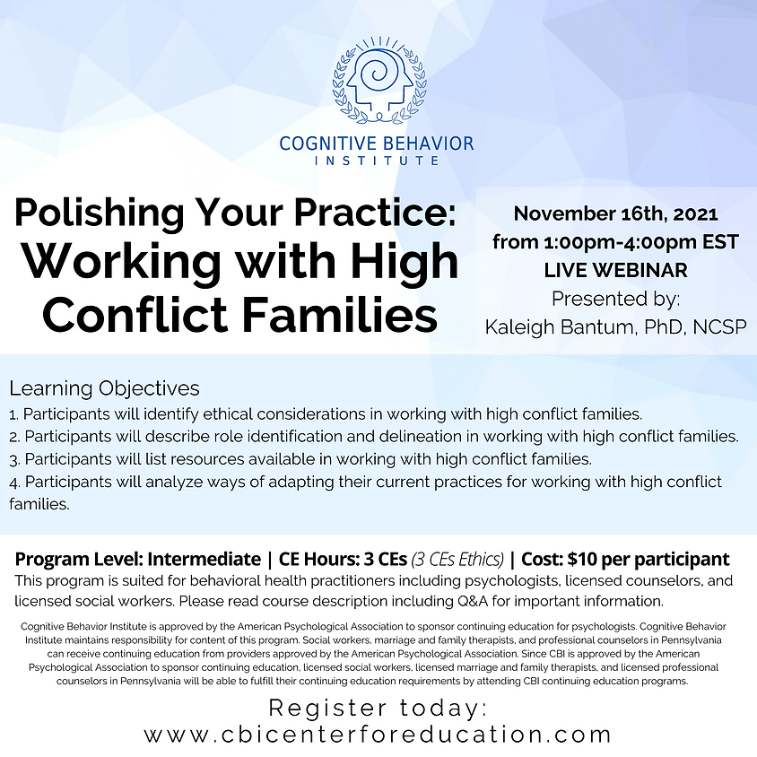 Polishing Your Practice: Working with High Conflict Families