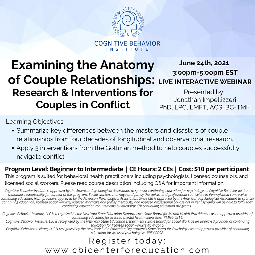 Examining the Anatomy of Couple Relationships - Research & Interventions for Couples in Conflict
