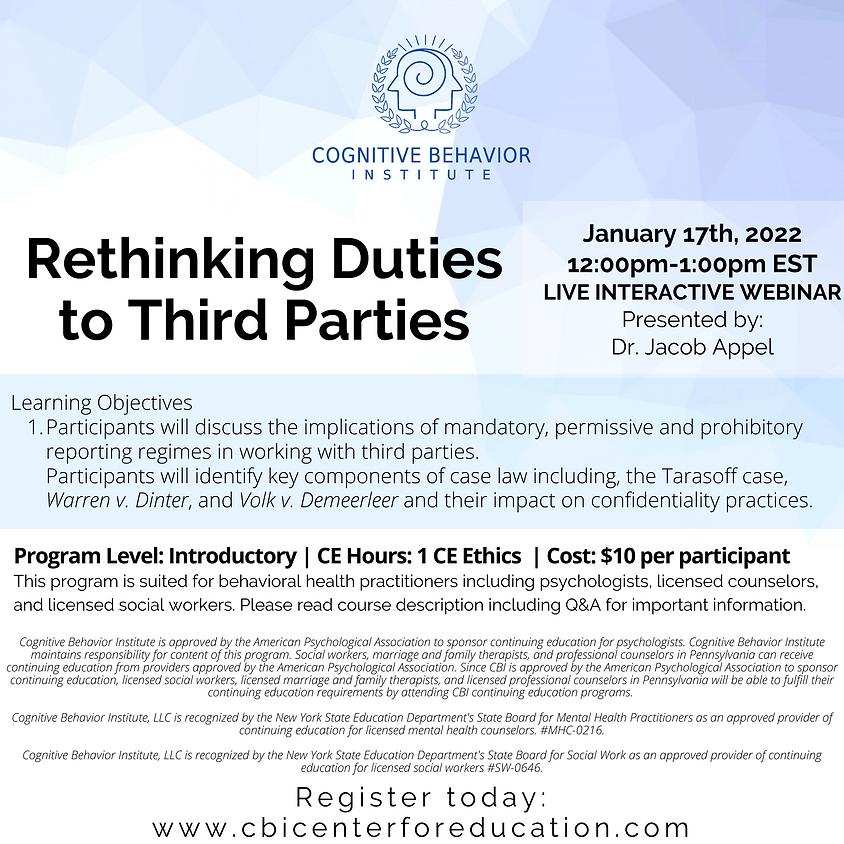Rethinking Duties to Third Parties (1)