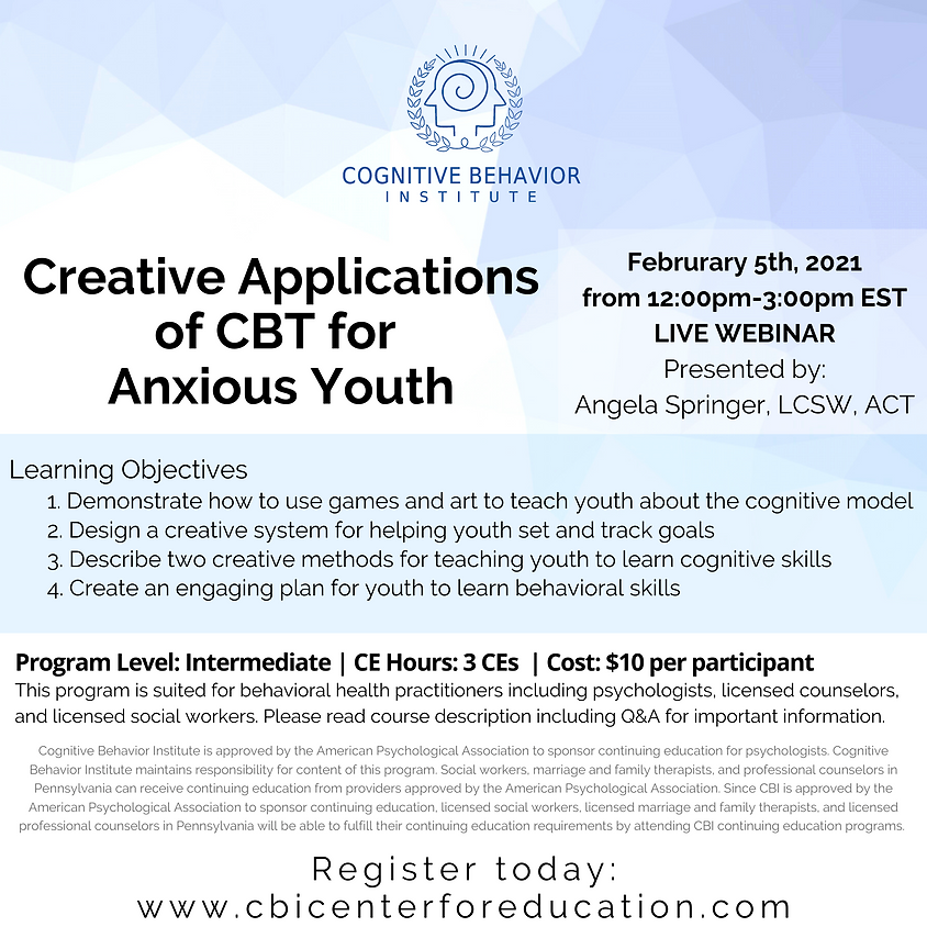 Creative Applications of CBT for Anxious Youth