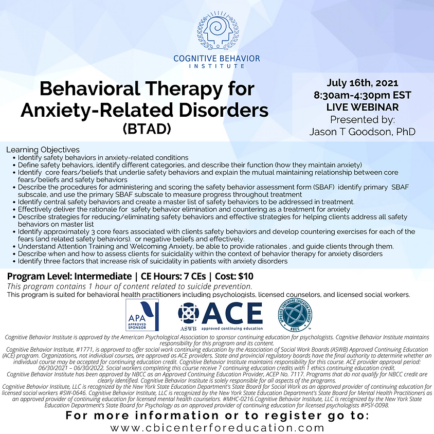 Behavioral Therapy for Anxiety - Related Disorders (BTAD)