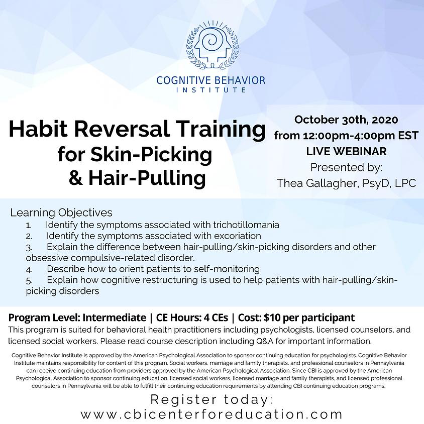 Habit Reversal Training for Skin-Picking & Hair-Pulling