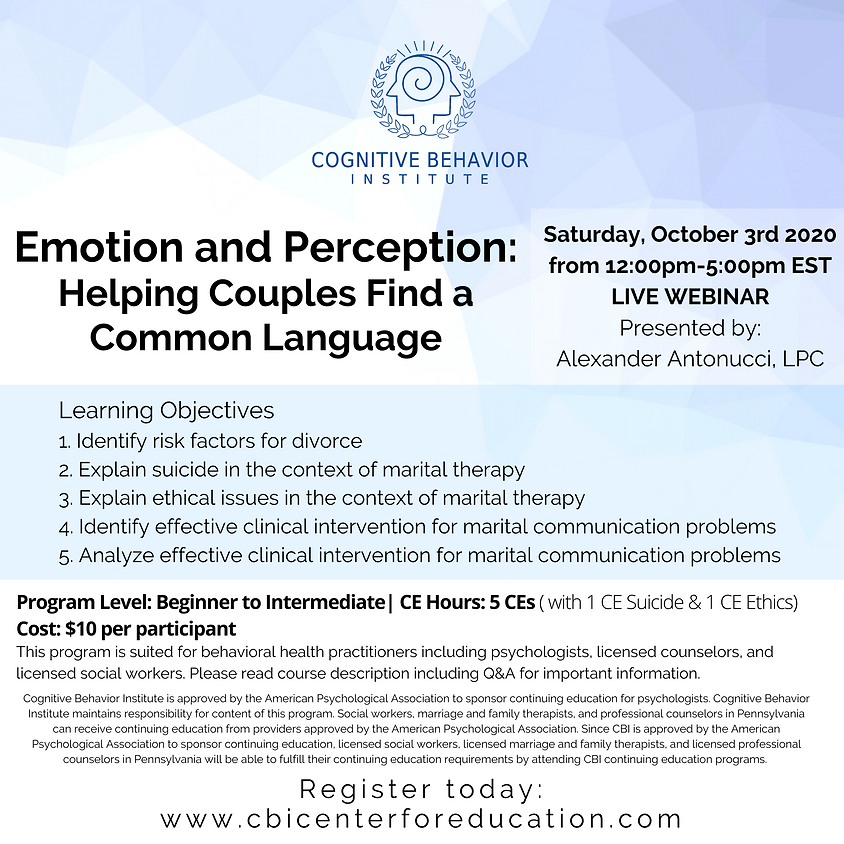 Emotion and Perception: Helping Couples Find a Common Language