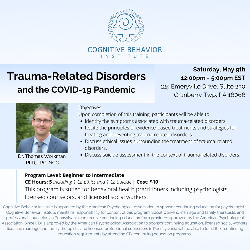 Trauma-Related Disorders & the COVID-19 Pandemic