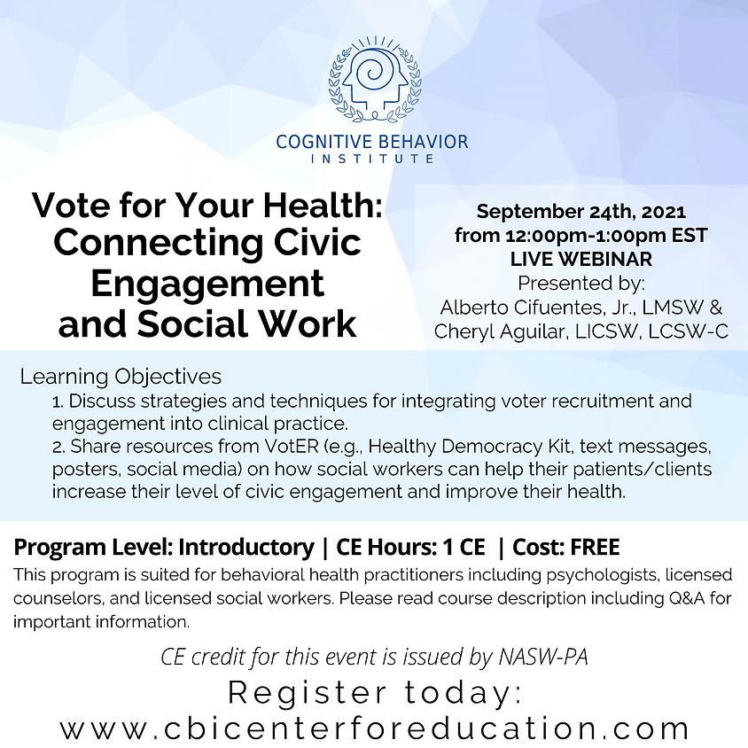 Vote for Your Health: Connecting Civic Engagement and Social Work