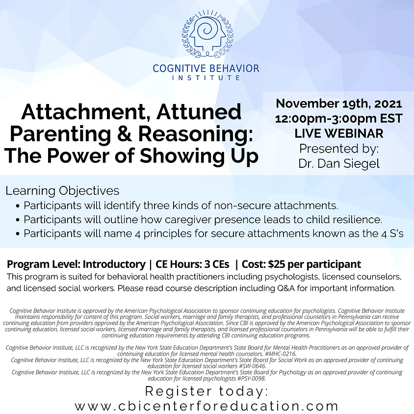 Attachment, Attuned Parenting & Reasoning: The Power of Showing Up