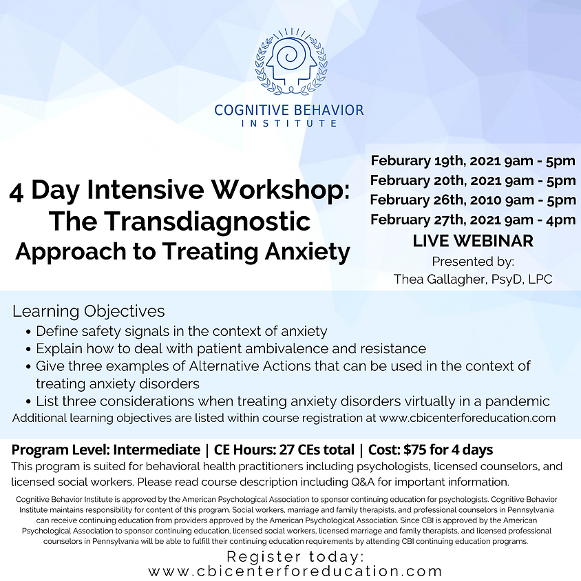 4 Day Intensive Workshop: The Transdiagnostic Approach to Treating Anxiety