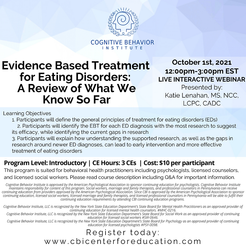Evidence Based Treatment for Eating Disorders: A Review of What We Know So Far