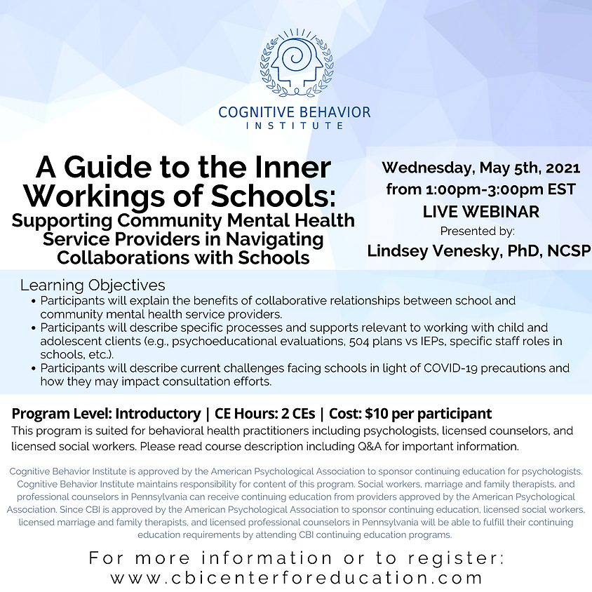 A Guide to the Inner Workings of Schools:  Supporting Community Mental Health Service Providers in Navigating Collabo...