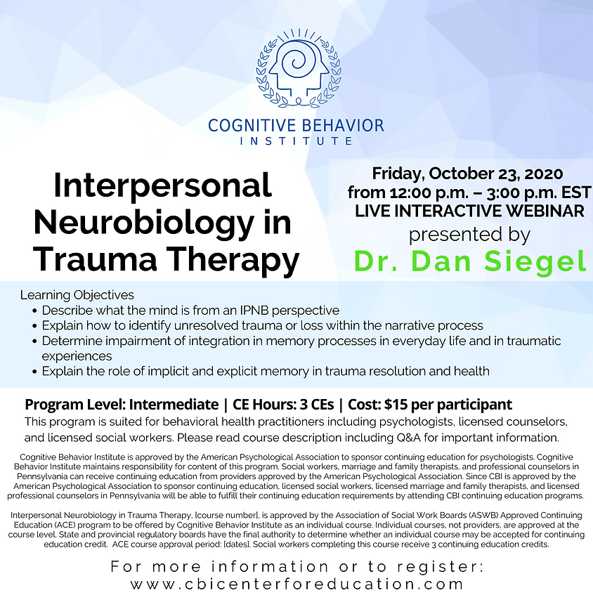 Interpersonal Neurobiology in Trauma Therapy - practice event for ACE