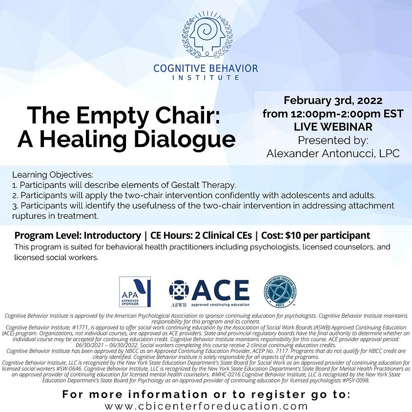 The Empty Chair: A Healing Dialogue