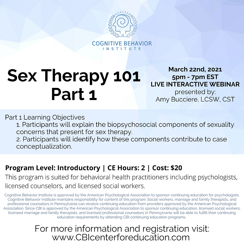 Sex Therapy 101 - Part One
