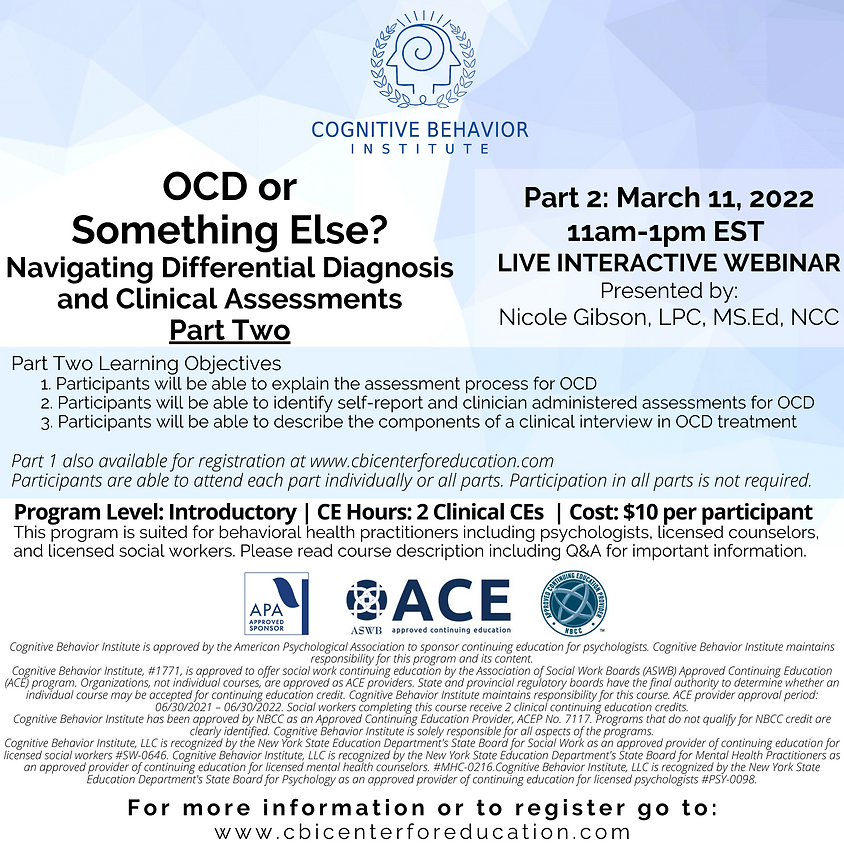 OCD or Something Else? Navigating Differential Diagnosis and Clinical Assessments Part Two