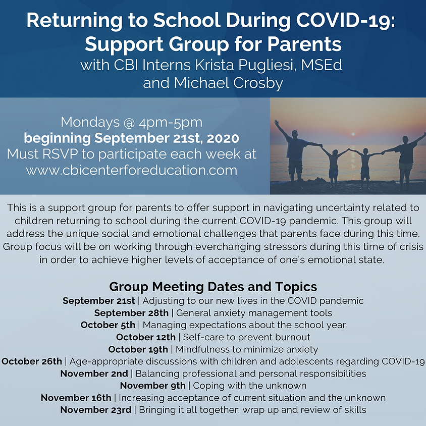 Returning to School During COVID-19: Support Group for Parents Session 7