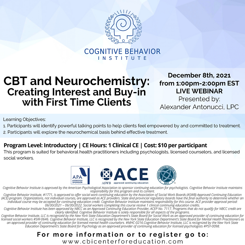 CBT and Neurochemistry: Creating Interest and Buy-in with First Time Clients