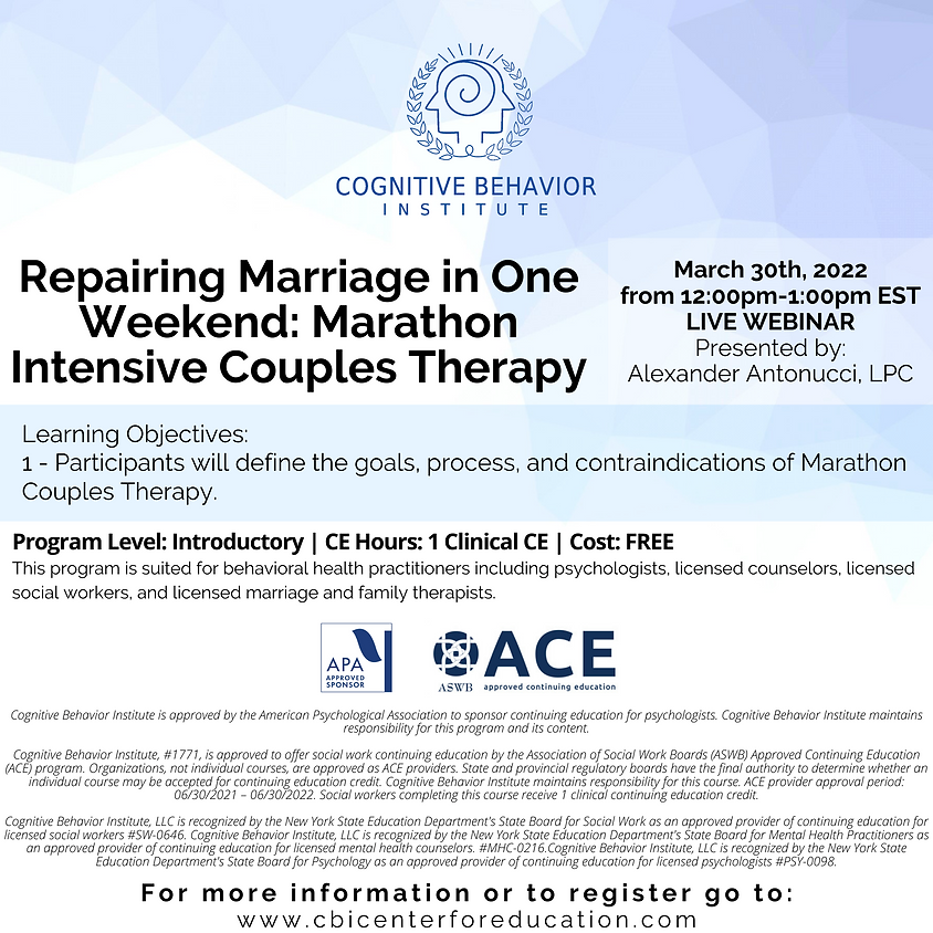 Repairing Marriage in One Weekend: Marathon Intensive Couples Therapy