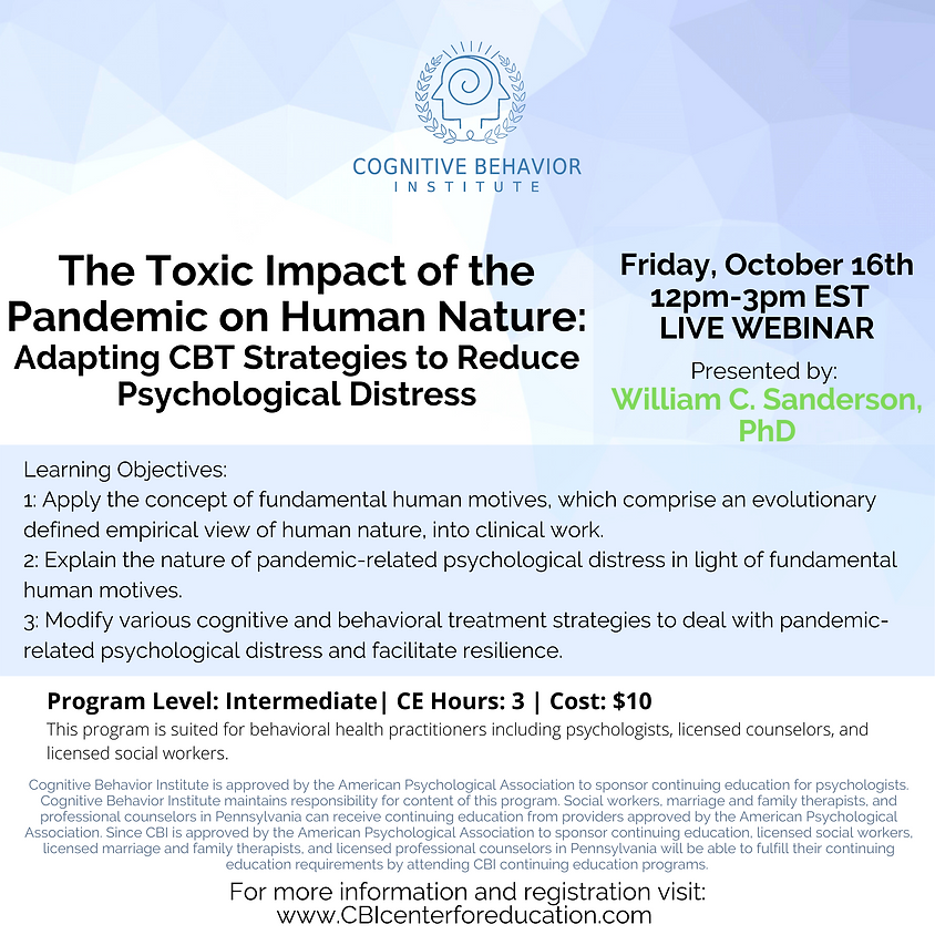 The Toxic Impact of the Pandemic on Human Nature: Adapting CBT Strategies to Reduce Psychological Distress