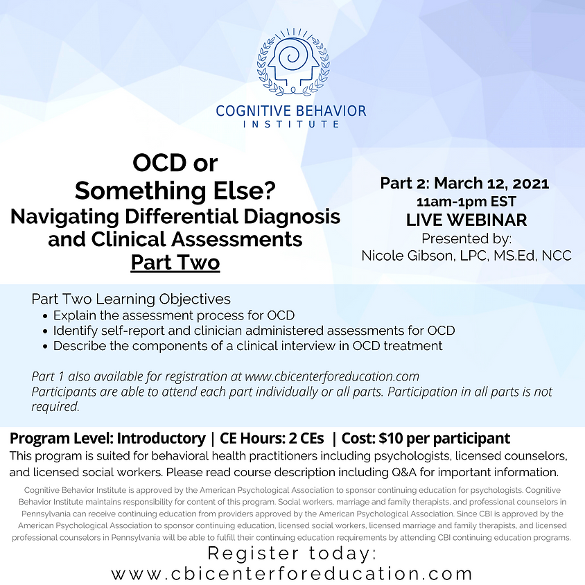 PART TWO: OCD or Something Else? Navigating Differential Diagnosis and Clinical Assessments