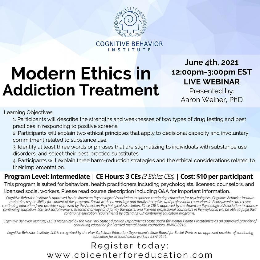 Modern Ethics in Addiction Treatment