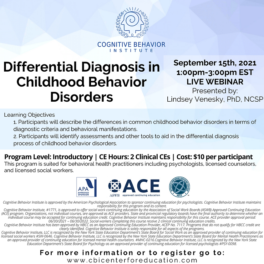 Differential Diagnosis in Childhood Behavior Disorder