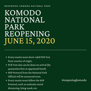 Reopening Komodo island on June 15, 2020. Komodo National park will be open for public starting from June 15, 2020.