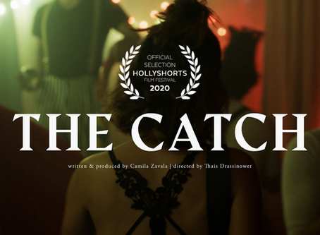 THE CATCH at HOLLYSHORTS!