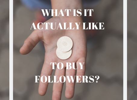WHAT IS IT ACTUALLY LIKE TO BUY FOLLOWERS?