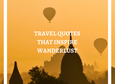 TRAVEL QUOTES TO INSPIRE WANDERLUST