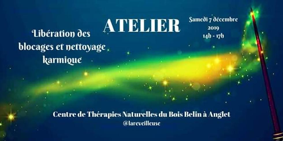 """Atelier """"Libération des blocages et nettoyage karmique"""""""