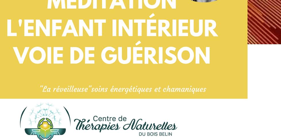 MÉDITATION L'ENFANT INTÉRIEUR VOIE DE GUÉRISON