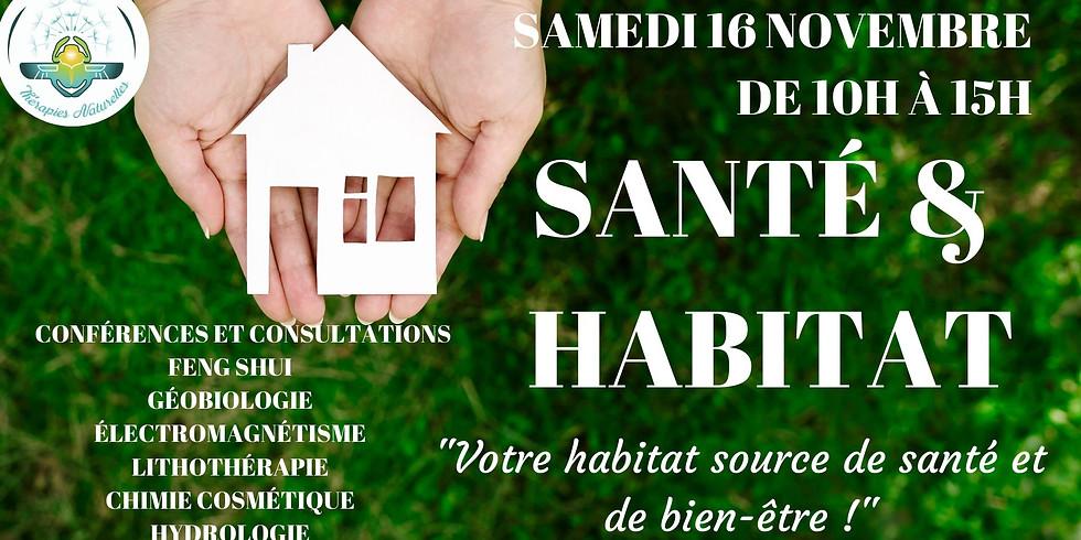 SANTÉ & HABITAT-CONFÉRENCES ET CONSULTATIONS SAMEDI 16 NOVEMBRE À ANGLET