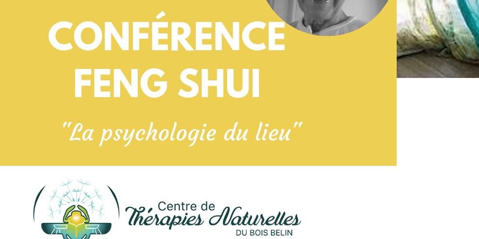 Conférence Feng Shui- La psychologie du lieu le mercredi 18 septembre à 19H