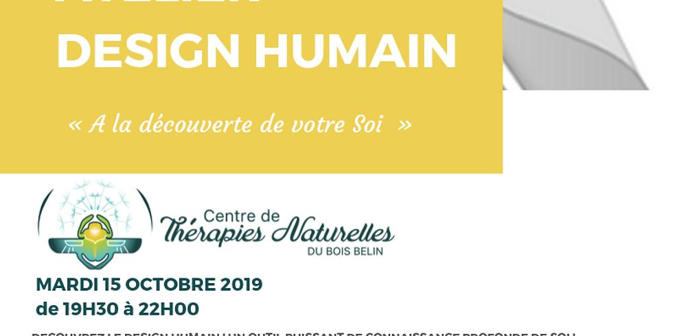 atelier: A La Découverte Du Design Humain !Se connaître vraiment! le mardi 15 octobre avec Yoann Darquest