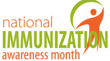 August is National Immunization Month