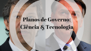 Análise dos programas de governo dos presidenciáveis Bolsonaro e Haddad: CIÊNCIA E TECNOLOGIA
