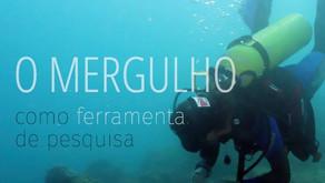 O mergulho como ferramenta de pesquisa