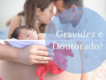 Pós-graduação e gravidez: Parte I