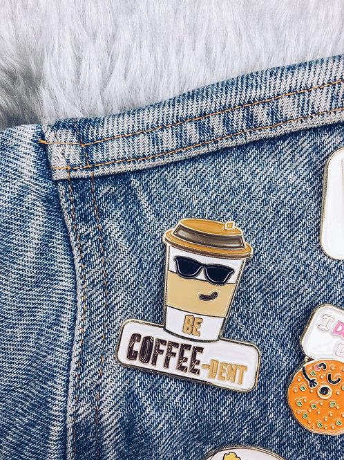 COV-EID GIFT Food Pun Brooch: BE COFFEE-DENT