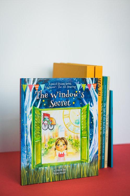 The Window's Secret (Asma'ul Husna Series: As-Samee')