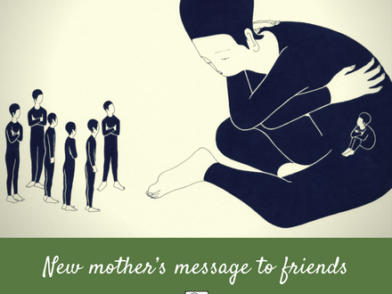 New mother's message to friends