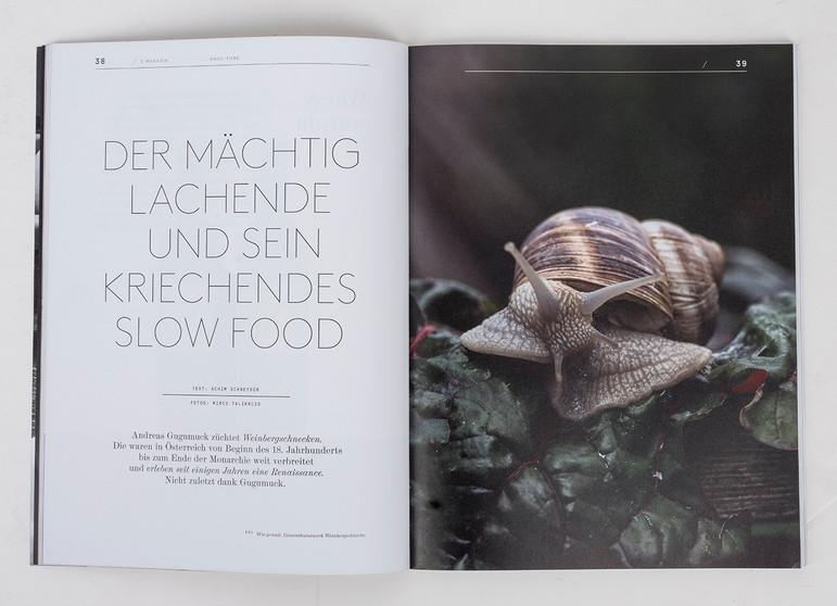 Das S-Magazin , Reportage über Wiener Schneckenzüchter Andreas Gugumuck und  Ex Radprofi, jetzt Land
