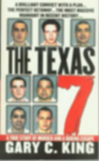 The Texas 7, a true crime book by Gary C. King.