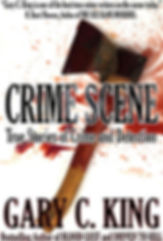 Cover for Crime Scene: True Stories of Crime and Detection.