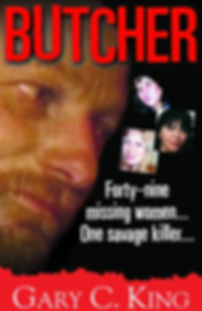 Butcher: A True Crime Story About Serial Killer Robert Pickton, by Gary C. King.