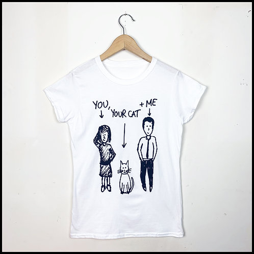 You, Your Cat & Me T
